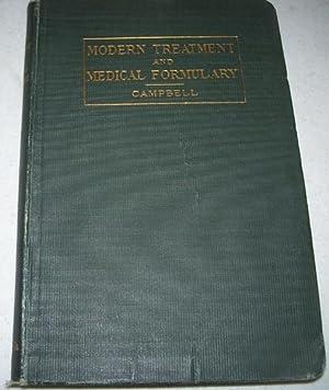Handbook of Modern Treatment and Medical Formulary: Campbell, W.B.