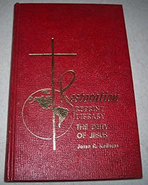 The Deity of Jesus and Other Sermons: Kellems, Jesse R.