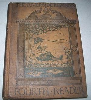 Fourth Reader (The Riverside Readers): Van Sickle, James