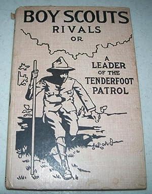 Boy Scout Rivals or a Leader of: Fletcher, Archibald Lee