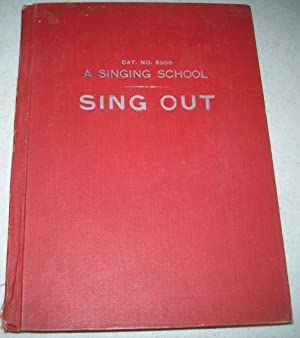 Sing Out! A Singing School Cat. No.: Dykema, Peter W.;