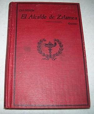 El Alcalde de Zalamea: Comedia en Tres: de la Barca,