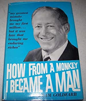 How From a Monkey I Became a: Goldfarb, Sam
