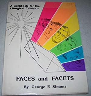 Faces and Facets: A Workbook for the: Simons, George F.