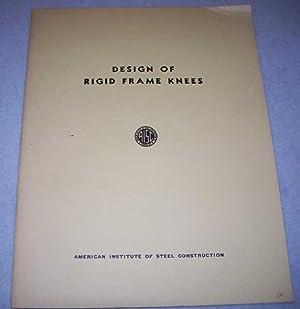 Design of Rigid Frame Knees: Bleich, Friedrich