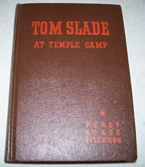 Tom Slade at Temple Camp: Fitzhugh, Percy K.