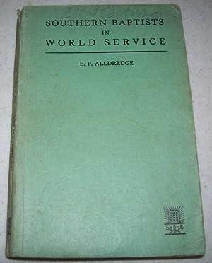 Southern Baptists in World Service: Alldredge, E.P.