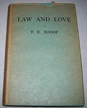 Law and Love: A Study of the: Jessop, T.E.