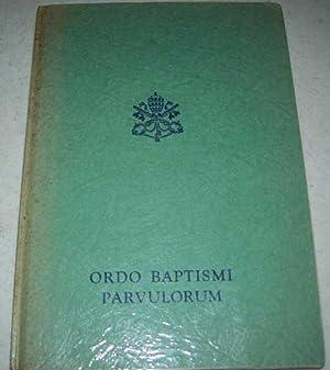 Ordo Baptismi Parvulorum (Rituale Romanum): N/A