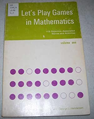 Let's Play Games in Mathematics Volume One: Oberlin, Lynn and