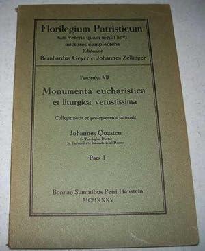 Monumenta Eucharistica et Liturgica Vetustissima: Collegit Notis: Quasten, Johannes