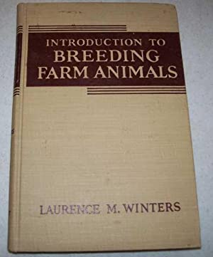 An Introduction to Breeding Farm Animals: Winters, Laurence M.