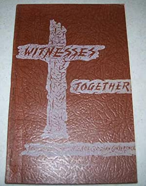 Witnesses Together: Being the Official Report of: Than, U. Kyaw