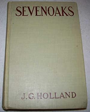 Sevenoaks: A Story of Today: Holland, J.G.