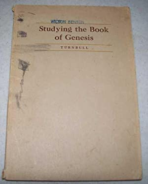 Studying the Book of Genesis: A Guide: Turnbull, M. Ryerson