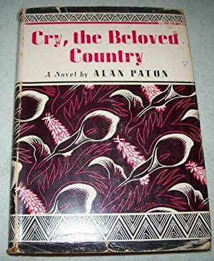 """a review of alan patons novel cry the beloved country The paper """"cry, the beloved country by alan paton"""" will focus on the novel written by south africa author alan paton it addresses some."""