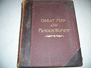 Great Men and Famous Women, a Series of Pen and Pencil Sketches Volume II: Statesmen and Sages