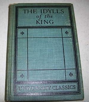 Idylls of the King (University Classics): Tennyson, Alfred; Towne,