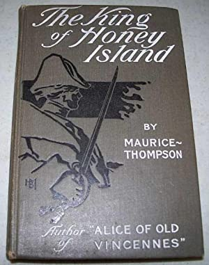 The King of Honey Island: Thompson, Maurice