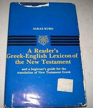 A Reader's Greek-English Lexicon of the New: Kubo, Sakae