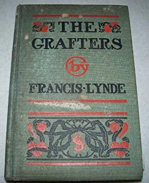 The Grafters: Lynde, Francis