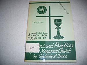 Customs and Practices of the Moravian Church: Fries, Adelaide L.