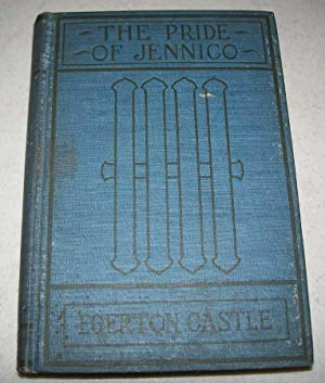 The Pride of Jennico, Being a Memoir: Castle, Agnes and