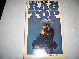 Rag Top (The Cup of Fury): Felsen, Henry Gregor