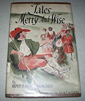 Tales Merry and Wise: Mincieli, Rose Laura