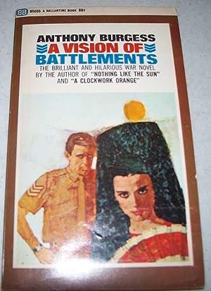 A Vision of Battlements: A War Novel: Burgess, Anthony
