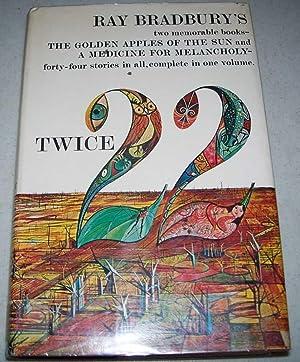 Twice Twenty-Two (22): The Golden Apples of: Bradbury, Ray