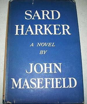 Sard Harker: A Novel: Masefield, John