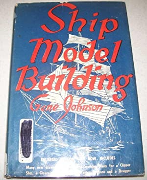 Ship Model Building, Second Edition