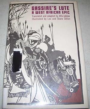 Gassire's Lute: A West African Epic: Jablow, Alta