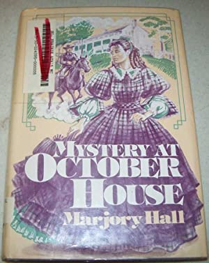Mystery at October House: Hall, Marjory