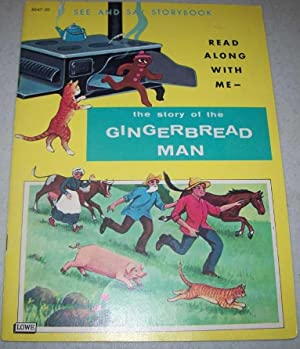 The Story of the Gingerbread Man: See: N/A