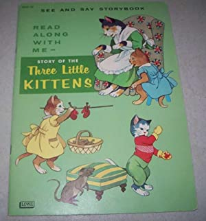 The Story of the Three Little Kittens: N/A