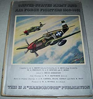United States Army and Air Force Fighters: Brown, K.S.; Heyn,
