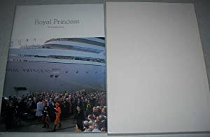 Royal Princess: A Celebration (Signed by the: N/A
