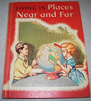 Living in Places Near and Far (Macmillan: Jarolimek, John; Carey,