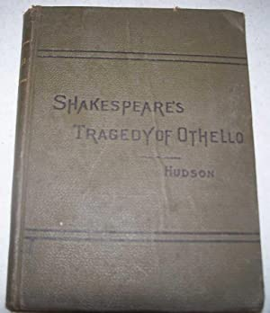 Shakespeare's Othello, the Moor of Venice with: Shakespeare, William; Hudson,