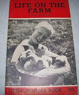 Life on the Farm: Little Wonder Book: McCrory, Mae