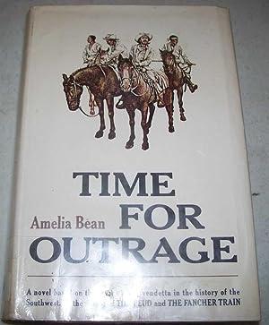 Time for Outrage: A Novel: Bean, Amelia