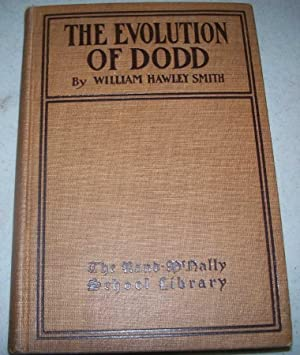The Evolution of Dodd: A Pedagogical Story: Smith, William Hawley