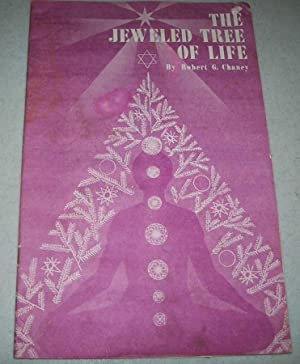 The Jeweled Tree of Life: Chaney, Robert G.