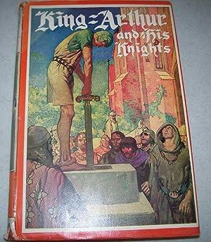 King Arthur and His Knights, Based on: Merchant, Elizabeth Lodor