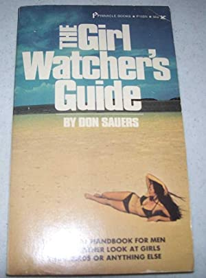 The Girl Watcher's Guide: Official Handbook of the American Society of Girl Watchers