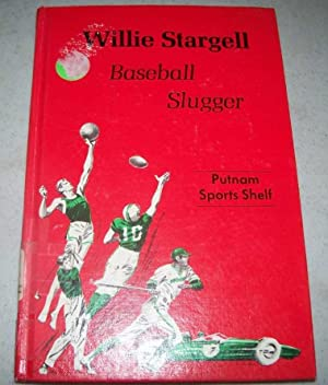 Willie Stargell, Baseball Slugger (Putnam Sports Shelf)