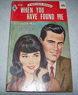 When You Have Found Me (Harlequin Romance 526)