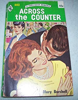 Across the Counter (Harlequin Romance 603)